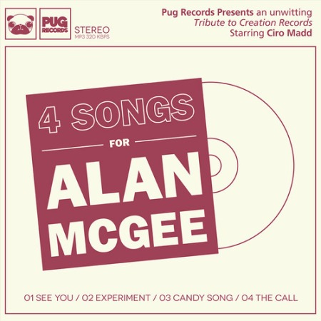 4 Songs For Alan McGee